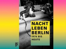 Nacht Leben Berlin 1974 bis heute Metrolit Verlag