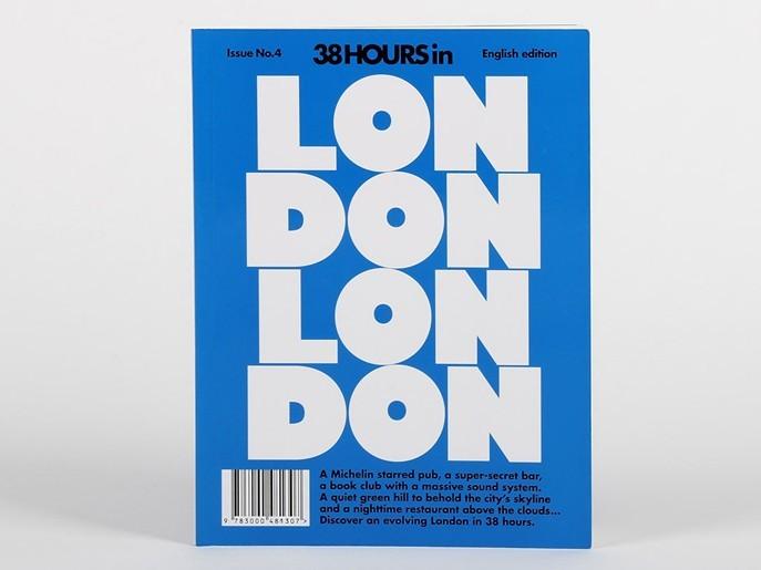38 HOURS in London