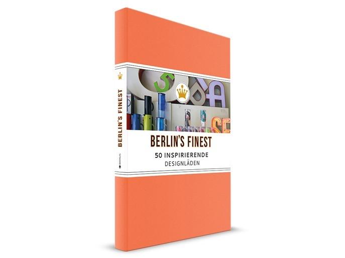 Berlins Finest: 50 inspirierende Designläden
