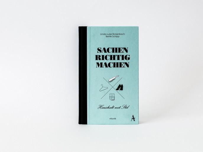 SACHEN RICHTIG MACHEN Buch Atlantik Verlag